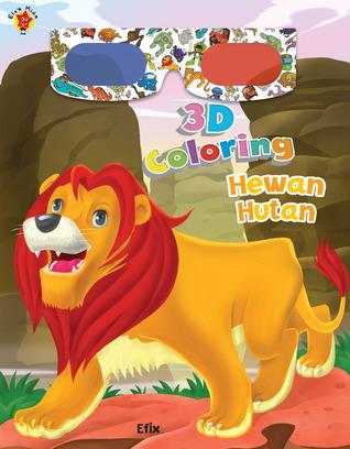 3D Coloring: Hewan Hutan (3D Coloring) FX Sukamto