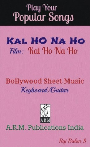KAL HO NA HO sheet music  by  S. Raj Balan