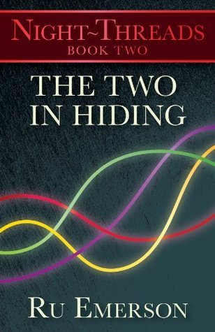 The Two in Hiding  by  Ru Emerson