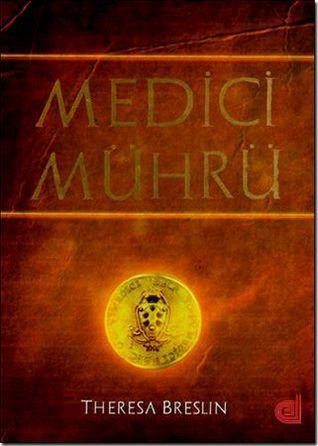 Medici Mührü  by  Theresa Breslin