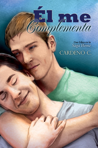 Él me complementa (Home #2)  by  Cardeno C.