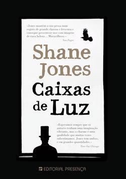 Caixas de Luz  by  Shane Jones