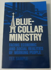 Blue Collar Ministry: Facing Economic And Social Realities Of Working People Tex Sample