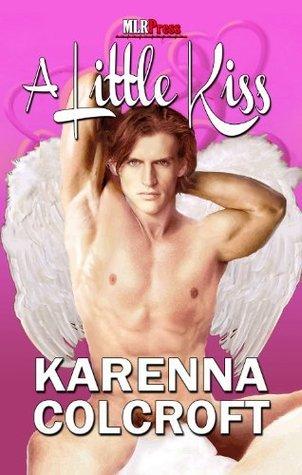 A Little Kiss (Valentines Day 2012 from MLR Press) (A Little #1) Karenna Colcroft
