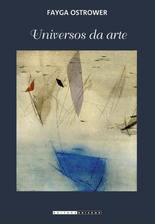 Universos da arte  by  Fayga Ostrower