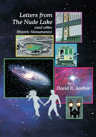 Letters from The Nude Lake:  by  Robert G. Ambos