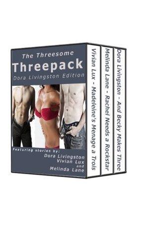 Threesome Threepack - Dora Edition Dora Livingston
