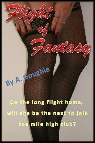 Flight of Fantasy  by  A. Goughie