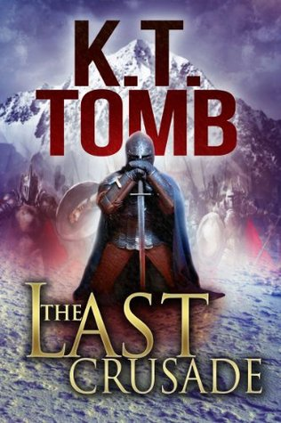 The Last Crusade  by  K.T. Tomb