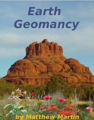 Earth Geomancy  by  Matthew Martin