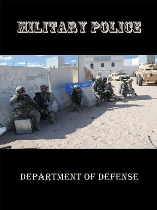 Military Police U.S. Department of Defense