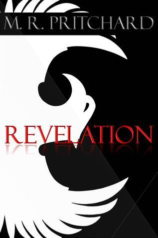 Revelation (The Phoenix Project, #3)  by  M.R. Pritchard