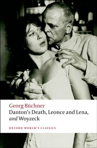 Dantons Death, Leonce and Lena, Woyzeck: AND Leonce and Lena Georg Büchner