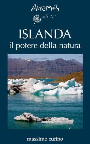 ISLANDA il potere della natura  by  Anemos