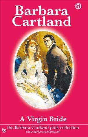 81. A Virgin Bride  by  Barbara Cartland