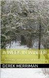 A Week In Winter Derek Merriman