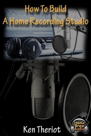 Audio Recording Awesomeness: 5 Things I Wish I'd Known As An Audio Newbie Ken Theriot