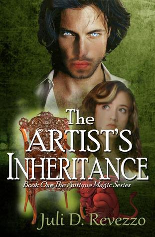 The Artists Inheritance (Antique Magic, #1)  by  Juli D. Revezzo