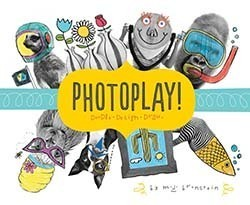 PhotoPlay!: Doodle. Design. Draw.  by  M.J. Bronstein