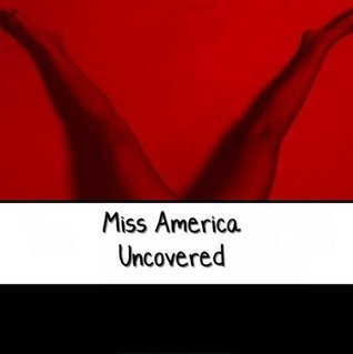 Miss America Uncovered Mary Holden