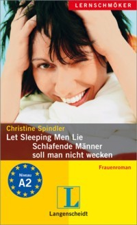 Schlafende Männer Soll Man Nicht Wecken - Let Sleeping Men Lie Christine Spindler