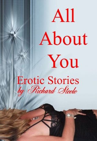 All about you  by  Richard Steele