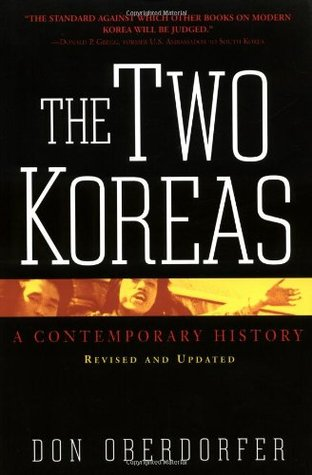 The Two Koreas: Revised And Updated A Contemporary History Don Oberdorfer