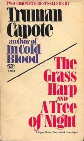 The Grass Harp and The Tree of Night Truman Capote