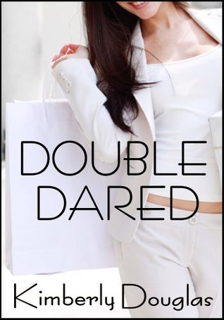 Double Dared Kimberly Douglas