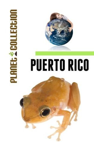Puerto Rico: Picture Book (Educational Childrens Books Collection) - Level 2 (Planet Collection) Planet Collection