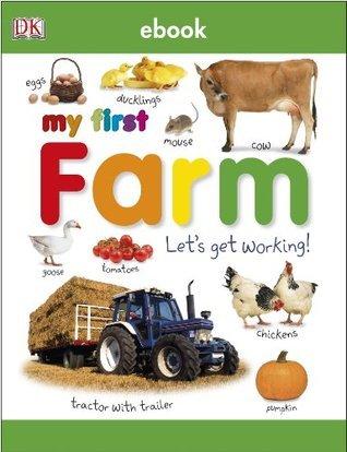 My First Farm: Lets Get Working! (TAB BOARD BOOKS)  by  Dawn Sirett