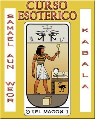Curso Esoterico de Kabala Samael Aun Weor