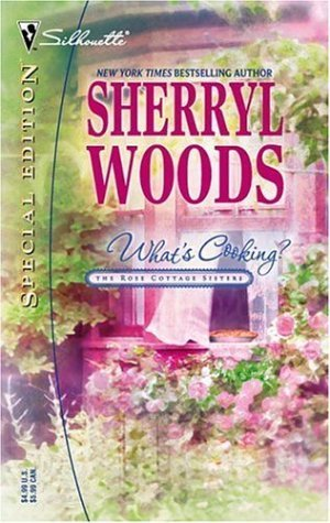 Whats Cooking? (Rose Cottage Sisters, #2)  by  Sherryl Woods