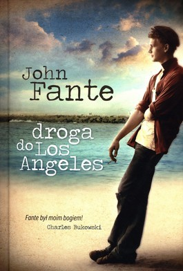 Droga do Los Angeles  by  John Fante