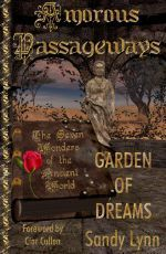 Amorous Passageways - The Hanging Gardens of Babylon: Garden of Dreams Sandy Lynn