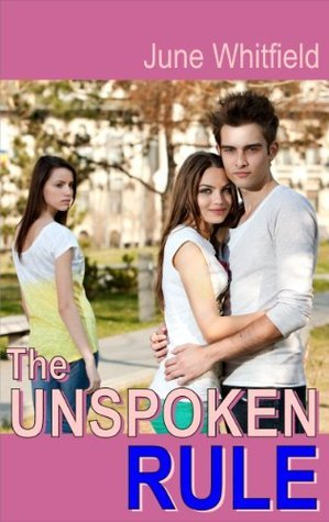 The unspoken Rule  by  June Whitfield