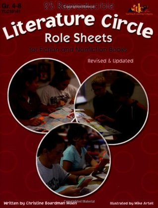 25 Reproducible Literature: Circle Role Sheets for Fiction and Nonfiction Books  by  Christine Boardman Moen