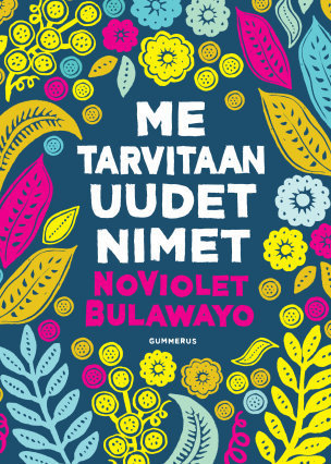 Me tarvitaan uudet nimet NoViolet Bulawayo