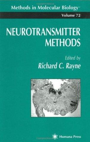 Neurotransmitter Methods  by  Richard C. Rayne