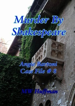 Murder  by  Shakespeare by M.W. Huffman