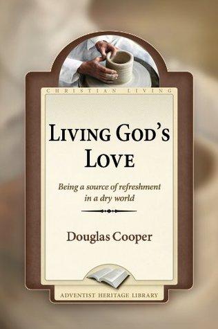 Living Gods Love Douglas Cooper
