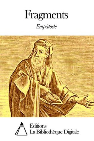 Empedocles: Fragments  by  Empedocles