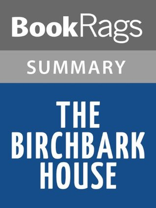 The Birchbark House Louise Erdrich l Summary & Study Guide by BookRags