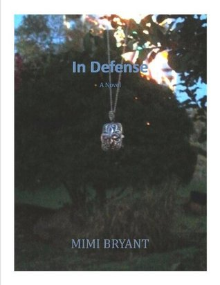 In Defense Mimi Bryant