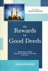 The Rewards for Good Deeds  by  Shaykh Sharaf ad-Din Abdul Mumin al Dimyati