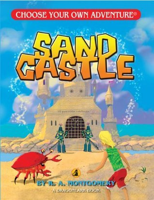 Sand Castle  by  R.A. Montgomery