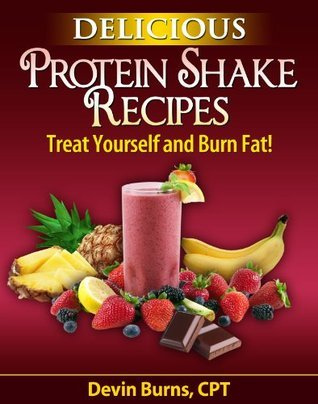Delicious Protein Shake Recipes Devin Burns