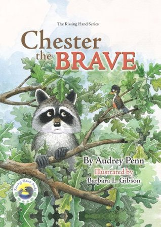 Chester the Brave Audrey Penn