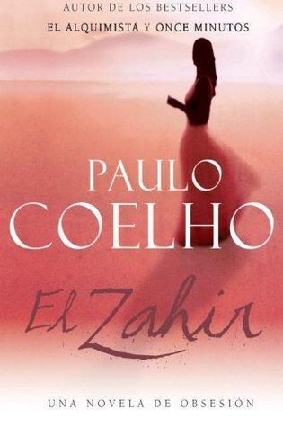 Zahir SPA, El: Una Novela de Obsesion  by  Paulo Coelho