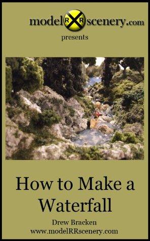 modelRRscenery.com - How To Make A Waterfall Drew Bracken